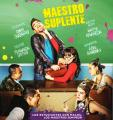 'Maestro suplente' llega a las salas bolivianas de cine
